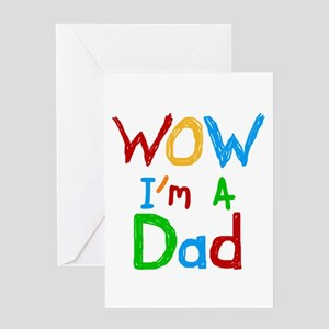 WOW I'm a Dad Greeting Card