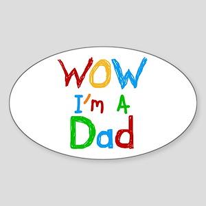 WOW I'm a Dad Sticker (Oval)