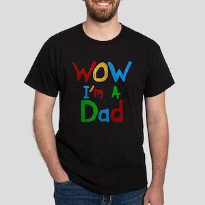 WOW I'm a Dad Dark T-Shirt