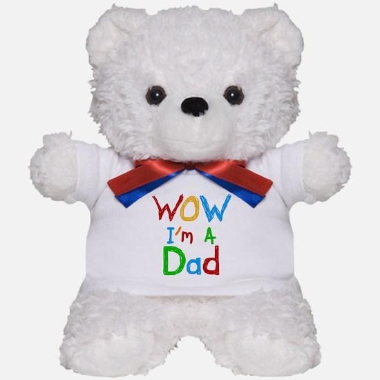 WOW I'm a Dad Teddy Bear