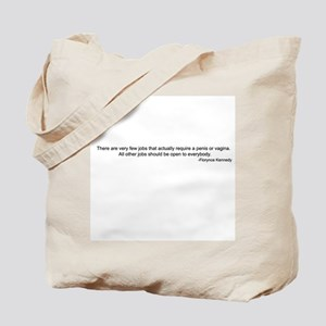 Very few jobs... Tote Bag
