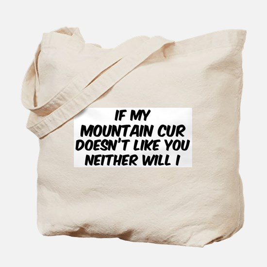 If my Mountain Cur Tote Bag