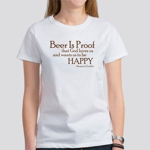 Beer Is Proof Women's T-Shirt