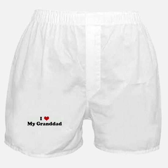 I Love My Granddad Boxer Shorts