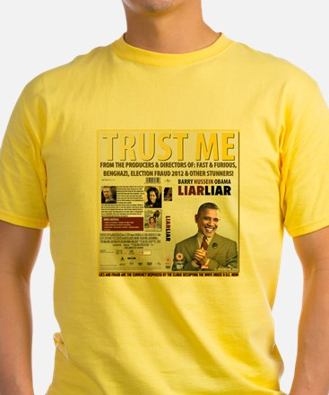 Obama Says Trust Me As Scandals Mount Up T-Shirt