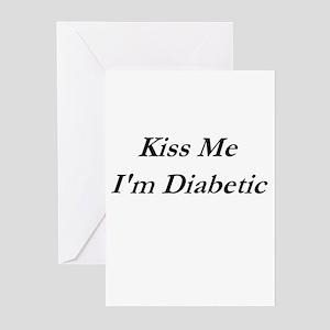 """Kiss Me I'm Diabetic"" Item Greeting Cards (Packag"