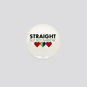 STRAIGHT but not narrow Mini Button
