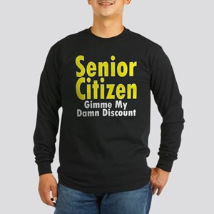 Senior Citizen Discount Long Sleeve Dark T-Shirt