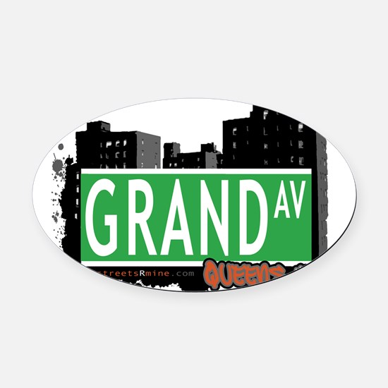 GRAND AVENUE, QUEENS, NYC Oval Car Magnet