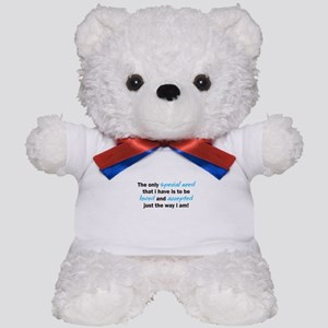 The only special need Teddy Bear