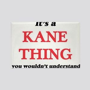 It's a Kane thing, you wouldn't un Magnets