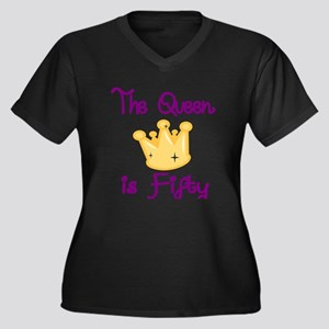 THE QUEEN IS FIFTY 4 Plus Size T-Shirt