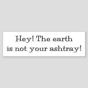 Use Your Ashtray Sticker (Bumper)