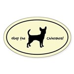Obey the CHIHUAHUA! Silhouette Oval Sticker
