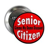 "Dont for my senior discount 2.25"" Round"