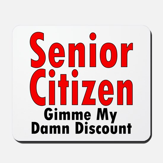 Senior Citizen Discount Mousepad