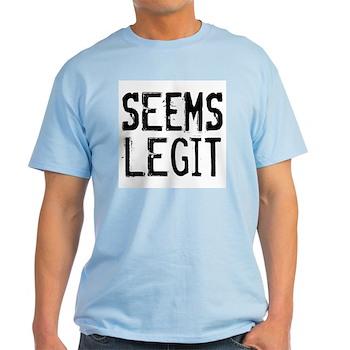 Seems Legit Light T-Shirt
