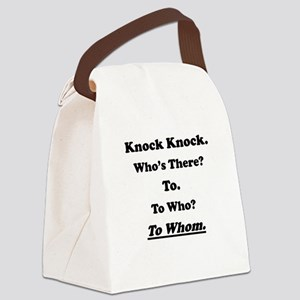 To Whom Knock Knock Joke Canvas Lunch Bag