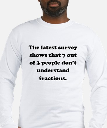 7 Out Of 3 People Long Sleeve T-Shirt