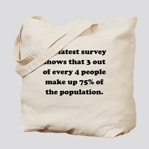 3 Out Of 4 People Tote Bag