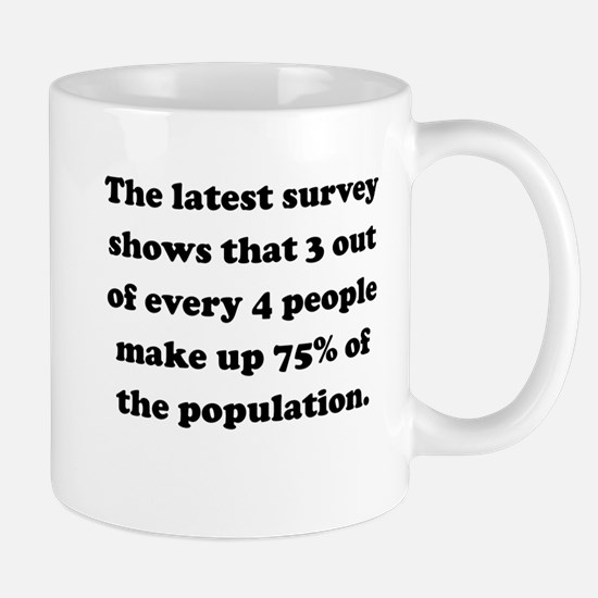 3 Out Of 4 People Small Mug