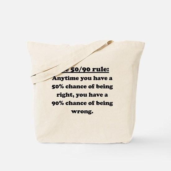 The 50/90 Rule Tote Bag