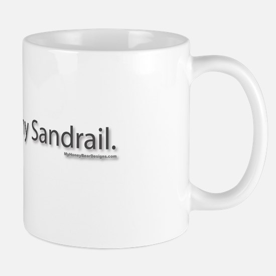 My other ride is my sandrail. Mug