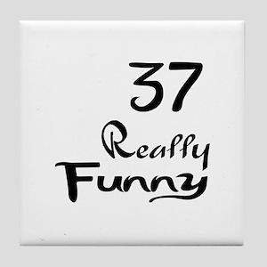 37 Really Funny Birthday Designs Tile Coaster
