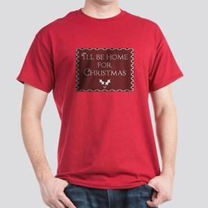 I'll be home for Christmas Dark T-Shirt