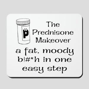 Prednisone Make Over Mousepad