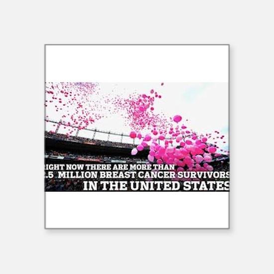 Over 2 Million Breast Cancer Survivors Sticker