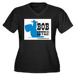 bob lives Women's Plus Size V-Neck Dark T-Shir