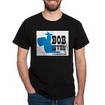 bob lives Dark T-Shirt