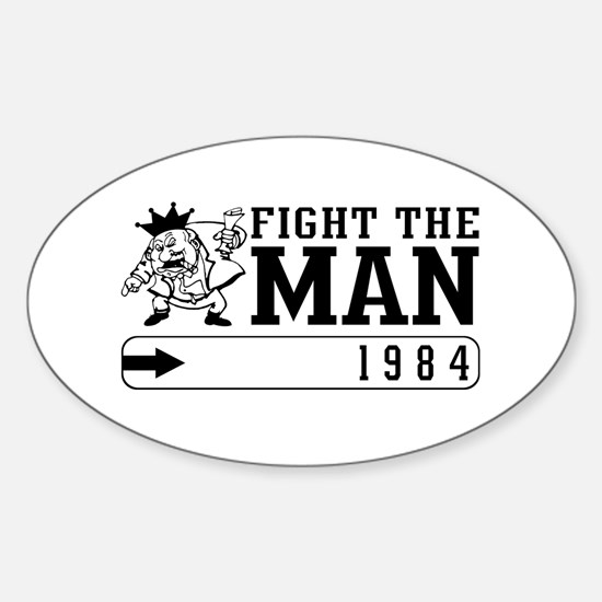 Fight the MAN Oval Decal