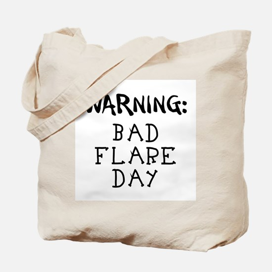 Warning: Bad Flare Day! Tote Bag