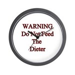 Warning do not feed the dieter Wall Clock