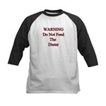 Warning do not feed the dieter Kids Baseball Jers