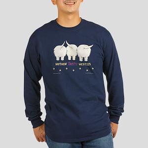 Nothin' Butt Westies Long Sleeve Dark T-Shirt