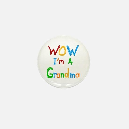 WOW I'm a Grandma Mini Button