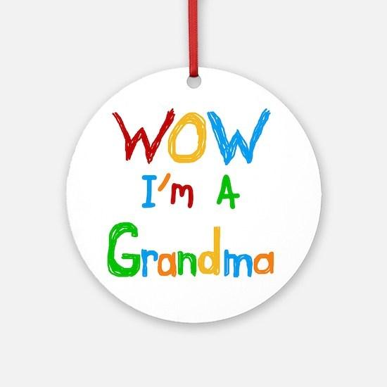 WOW I'm a Grandma Ornament (Round)
