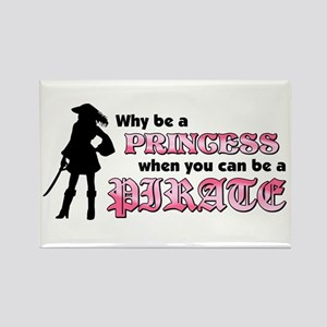why be princess rectangle Rectangle Magnet