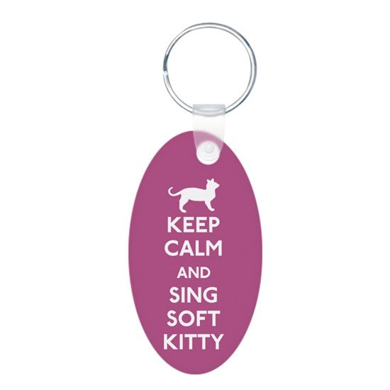 Keep Calm and Sing Soft Kitty