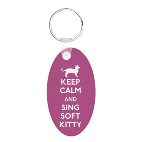 Keep Calm and Sing Soft Kitty Keychains
