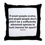 Hunt Morons Throw Pillow