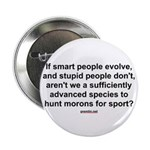 "Hunt Morons 2.25"" Button (100 pack)"