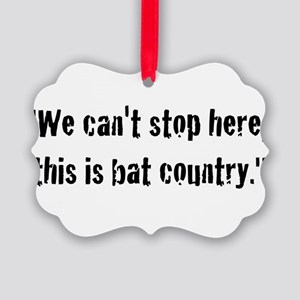 We cant stop here, this is bat country Picture Orn