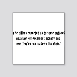 """thepillarsreported Square Sticker 3"""" x 3"""""""
