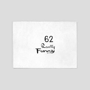 62 Really Funny Birthday Designs 5'x7'Area Rug