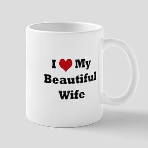 I love my beautiful wife Mug