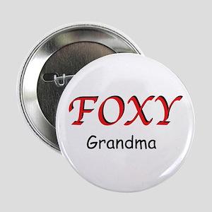 """Foxy Grandma 2.25"""" Button"""